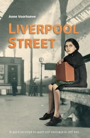 Liverpool street ebook by Anne Charlotte Voorhoeve