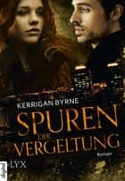 Spuren der Vergeltung ebook by Richard Betzenbichler, Kerrigan Byrne