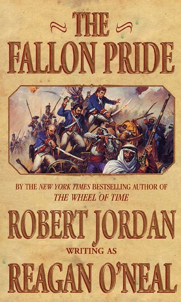 The Fallon Pride ebook by Reagan O'Neal,Robert Jordan