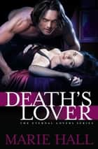 Death's Lover ebook by
