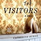 The Visitors audiobook by Catherine Burns