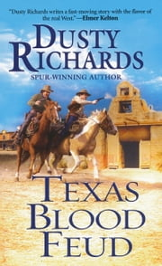 Texas Blood Feud ebook by Dusty Richards