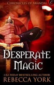 Desperate Magic ebook by Rebecca York