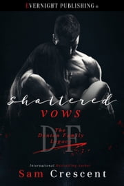 Shattered Vows ebook by Sam Crescent