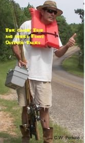 The Canoe Trip and other Funny Outdoor Tales ebook by C.W. Perkins Jr