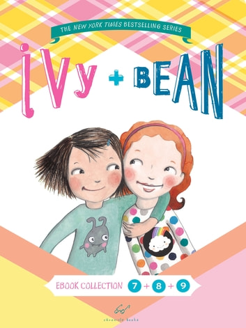 Ivy & Bean Bundle Set 3 (Books 7-9) ebook by Annie Barrows