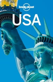 Lonely Planet USA ebook by Lonely Planet,Regis St Louis,Amy C Balfour,Sara Benson,Michael Grosberg,Adam Karlin,Mariella Krause,Adam Skolnick,Ryan Ver Berkmoes,Karla Zimmerman