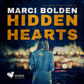 Hidden Hearts audiobook by Marci Bolden