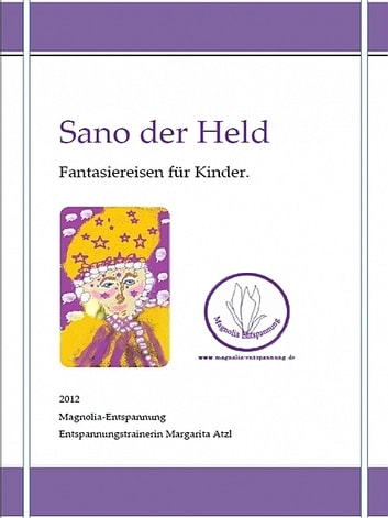 Sano der Held ebook by Margarita Atzl