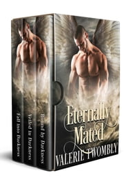 Eternally Mated Boxset (Books 1-3) ebook by Valerie Twombly