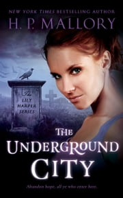 The Underground City ebook by HP Mallory