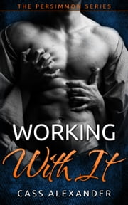 Working With It ebook by Cass Alexander
