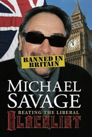 Banned in Britain: Beating the Liberal Blacklist ebook by Michael Savage