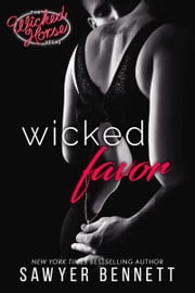 Wicked Favor ebook by Sawyer Bennett