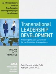 Transnational Leadership Development - An HR Practioner's Guide to Transformative Learning in Employee Development - Appendix 2 ebook by Beth FISHER-YOSHIDA, Kathy D. GELLER