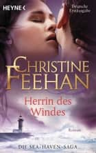 Herrin des Windes - Sea Haven 3 ebook by Christine Feehan, Ursula Gnade