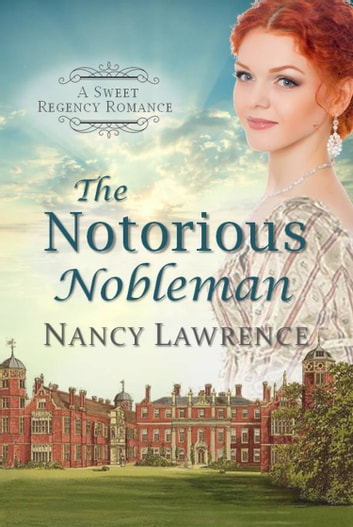 The Notorious Nobleman ebook by Nancy Lawrence