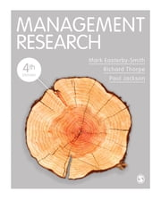 Management Research ebook by Mark Easterby-Smith,Professor Richard Thorpe,Professor Paul R Jackson