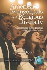 American Evangelicals and Religious Diversity ebook by Taylor, Kevin