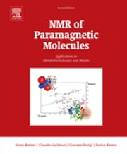 NMR of Paramagnetic Molecules - Applications to Metallobiomolecules and Models ebook by Ivano Bertini,Claudio Luchinat,Giacomo Parigi,Enrico Ravera