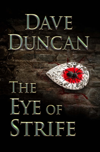 The Eye of Strife ebook by Dave Duncan