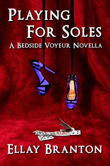 Playing for Soles ebook by Ellay Branton