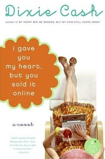 I Gave You My Heart, but You Sold It Online ebook by Dixie Cash