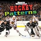 Hockey Patterns ebook by Mark Andrew Weakland