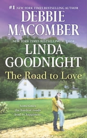 The Road to Love - Love by Degree\The Rain Sparrow ebook by Linda Goodnight,Debbie Macomber