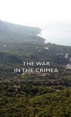 The War in the Crimea ebook by Edward Hamley