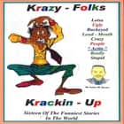 Krazy Folks Krackin Up audiobook by James M. Spears