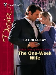 The One-Week Wife ebook by Patricia Kay