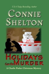 Holidays Can Be Murder: A Charlie Parker Christmas Mystery Novella ebook by Connie Shelton