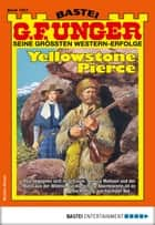 G. F. Unger 1951 - Western - Yellowstone Pierce ebook by G. F. Unger