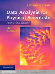 Data Analysis for Physical Scientists - Featuring Excel® ebook by Les Kirkup