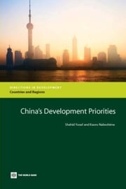 China's Development Priorities ebook by Yusuf, Shahid