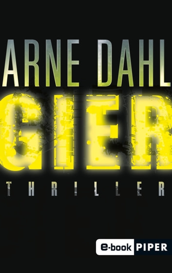 Gier - Thriller ebook by Arne Dahl