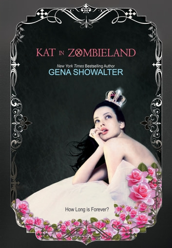 Kat in Zombieland ebook by Gena Showalter