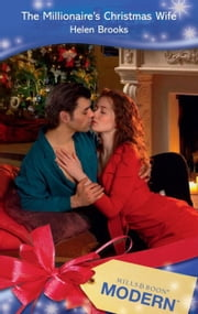 The Millionaire's Christmas Wife (Mills & Boon Modern) ebook by Helen Brooks
