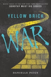 Yellow Brick War ebook by Danielle Paige