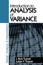 Introduction to Analysis of Variance ebook by Reader J . Rick Turner,Dr. Julian F. Thayer