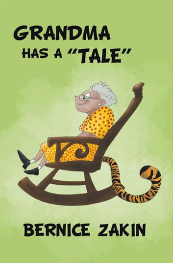 Grandma Has a ''Tale'' ebook by Bernice Zakin