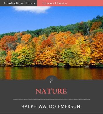 Nature (Illustrated Edition) ebook by Ralph Waldo Emerson