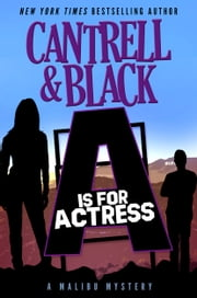 """A"" is for Actress ebook by Sean Black,Rebecca Cantrell"