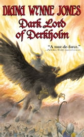 Dark Lord of Derkholm ebook by Diana Wynne Jones