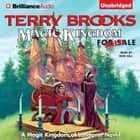 Magic Kingdom for Sale - Sold! audiobook by Terry Brooks