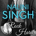 Rock Hard audiobook by Nalini Singh