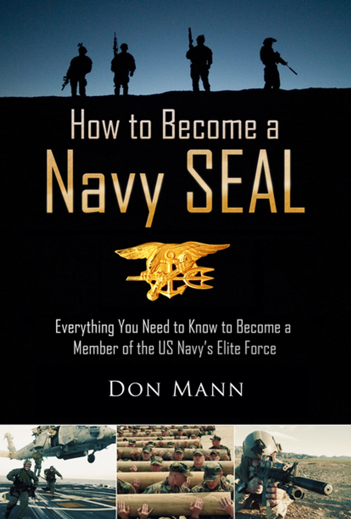 How to Become a Navy SEAL eBook by Don Mann - 9781628734874 | Rakuten Kobo
