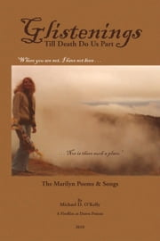 Glistenings - Till Death Do Us Part ebook by Michael D. O'Kelly