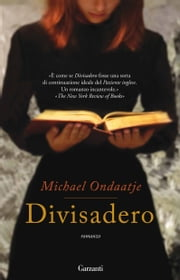 Divisadero eBook by Michael Ondaatje